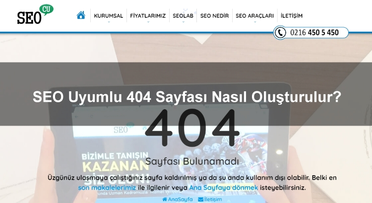SEO Uyumlu 404 Sayfası Nasıl Oluşturulur?