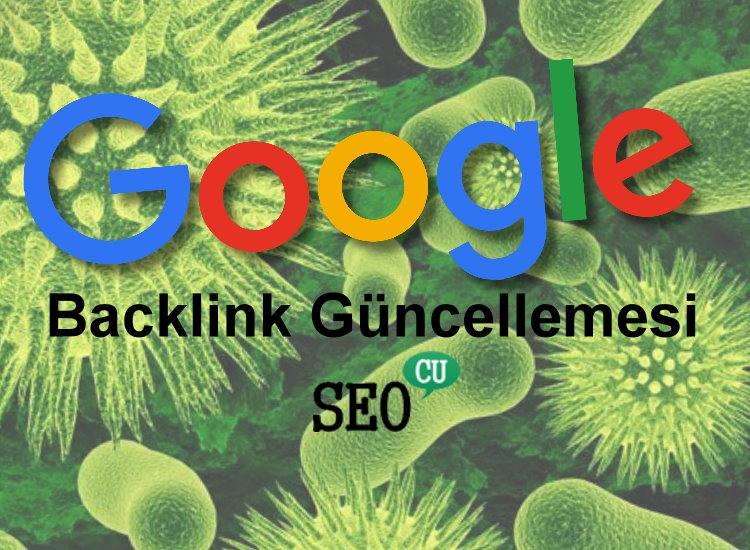 Google'dan Backlink Güncellemesi