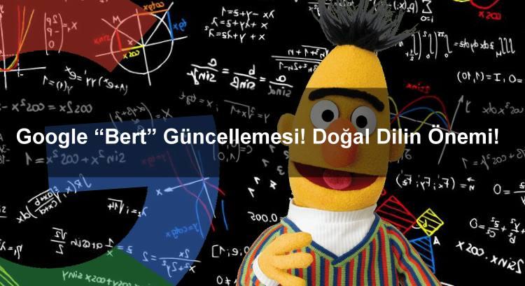 """Google """"Bert"""" Güncellemesi! Doğal Dilin Önemi!"""