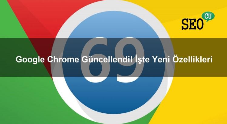 Google Chrome Güncellendi! İşte Yeni Özellikleri