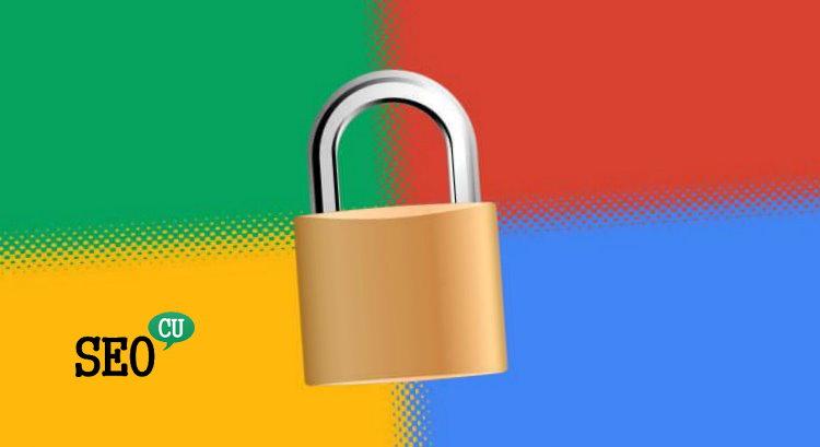 Google'dan Yeni HTTPS Açıklaması Geldi