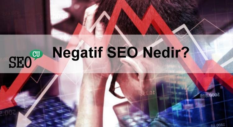 Negatif SEO Nedir? Google Bu Konuda Ne Diyor?