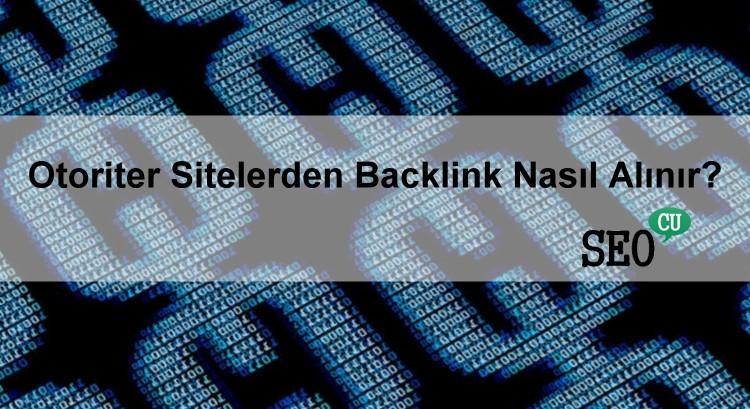 Otoriter Sitelerden Backlink Alma Teknikleri