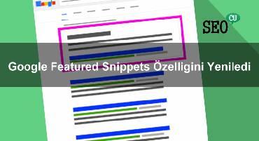 Google Featured Snippets Özelliğini Yeniledi