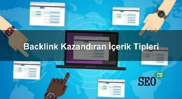 Backlink Kazandıran İçerik Tipleri