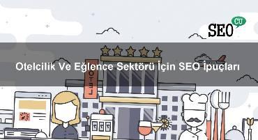 Otelcilik Ve Eğlence Sektörü İçin SEO İpuçları